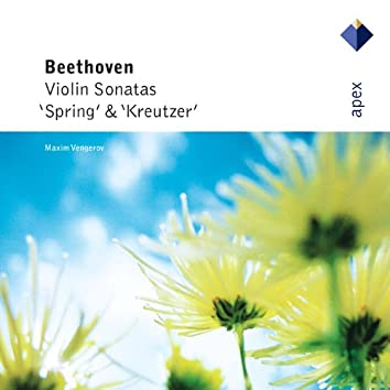 Beethoven : Violin Sonatas Nos 5, 'Spring' & 9, 'Kreutzer'  -  APEX