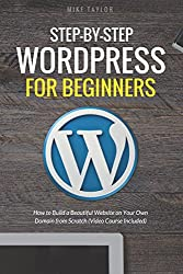 Top 3 wordPress Web Hosting beginning webmasters need to know about: Step-By-Step WordPress for Beginners: