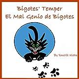 Bigotes' Temper (Anger management, Kids books, Baby, Childre