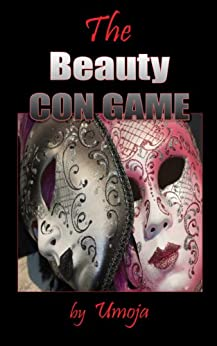 The Beauty Con Game