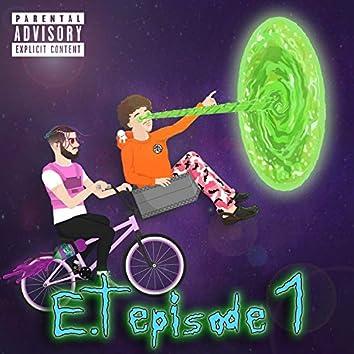 E.T. épisode 1