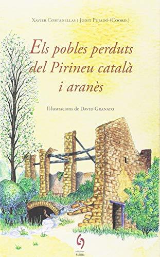 Els Pobles Perduts Del Pirineu Català I Aranès: 10 (La Talaia)