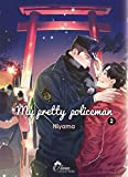 My Pretty Policeman - Tome 02 - Livre (Manga) - Yaoi - Hana Collection