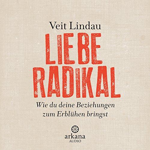 Liebe radikal audiobook cover art