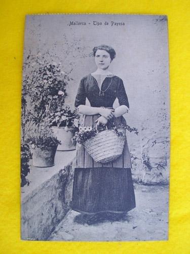Antigua Postal - Old Postcard : MALLORCA - Tipo de Payesa