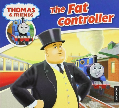 The Fat Controller (Thomas Story Library) by (2011-08-29)