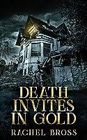 Death Invites In Gold
