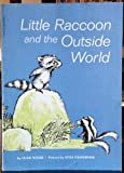 Little Raccoon and the Outside World