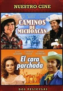 Caminos De Michoacan/ El Cara Parchada - Double Feature