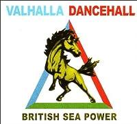 Valhalla Dancehall by British Sea Power (2011-01-11)