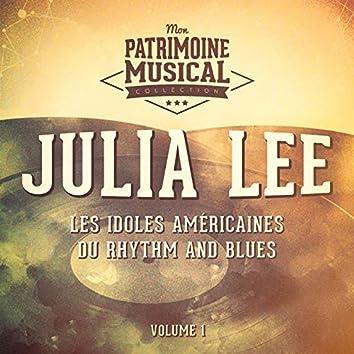 Les idoles américaines du rhythm and blues : Julia Lee, Vol. 1