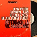 La vie parisienne, Act III: Récitatif. 'Madame la comtesse de la Pépinière !' - Couplets. 'On va courir, on va sortir ' (Prosper, Le baron de Gondremarck, Gabrielle, Chœur)
