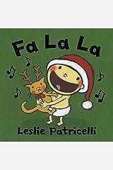 Fa La La (Leslie Patricelli Board Books) Kindle Edition