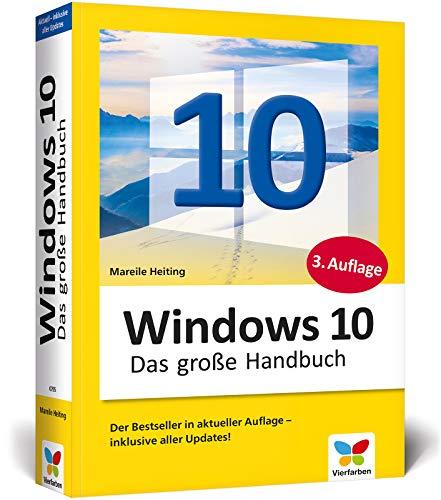 Windows 10: Das große Handbuch. Aktuell inkl. des Frühjahrs-Updates 2020.