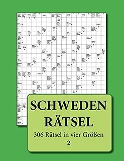 Schwedenrätsel: 306 Rätsel in vier Größen 2 (German Edition)