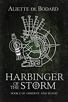 Harbinger of the Storm  Obsidian and Blood Book 2