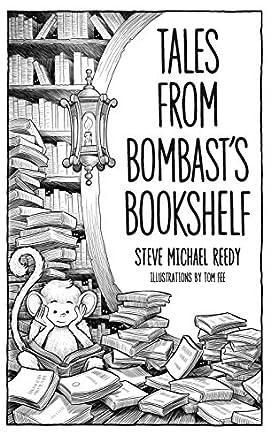Tales from Bombast's Bookshelf