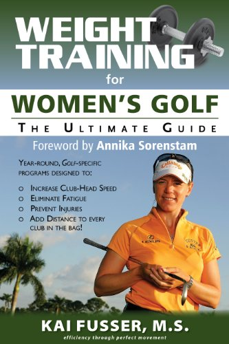 Weight Training for Women\'s Golf: The Ultimate Guide (Ultimate Guide to Weight Training: Golf) (English Edition)