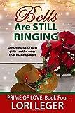 Bells are Still Ringing: 4 (Prime of Love)