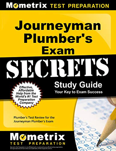 Journeyman Plumber's Exam Secrets Study Guide: Plumber's Test Review for the Journeyman Plumber's Exam