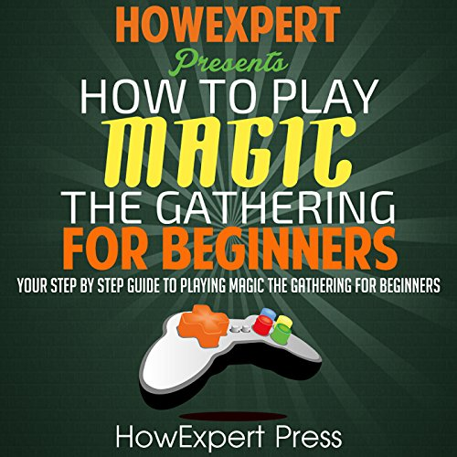 How to Play Magic: The Gathering for Beginners cover art