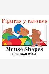 Figuras y ratones / Mouse Shapes bilingual board book (Spanish and English Edition) Board book