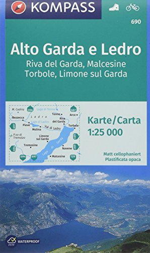 KOMPASS Wanderkarte Alto Garda e Ledro, Riva del Garda, Malcesine, Torbole, Limone sul Garda: Wanderkarte mit Radrouten. GPS-genau. 1:25000 (KOMPASS-Wanderkarten, Band 690)