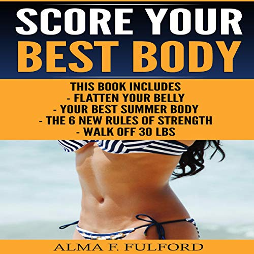 Score Your Best Body audiobook cover art