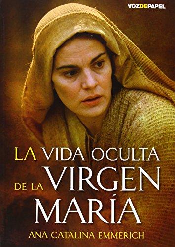 Vida Oculta De La Virgen Maria, La