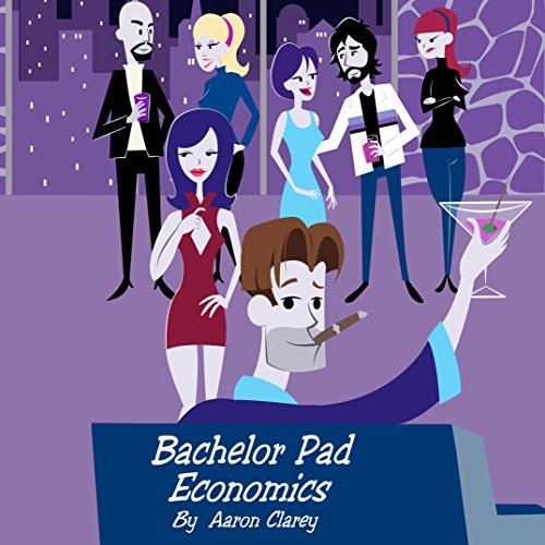 Bachelor Pad Economics audiobook cover art
