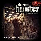 Penthouse der Schweine: Dorian Hunter 41.2