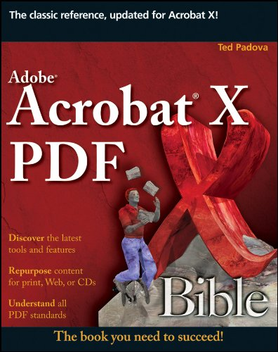 Adobe Acrobat X PDF Bible (English Edition)