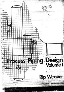 Process Piping Design. Volume 1