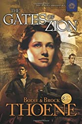 Bodie and Brock Thoene - The Gates of Zion