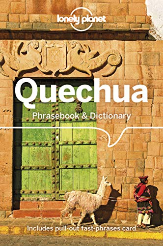 Compare Textbook Prices for Lonely Planet Quechua Phrasebook & Dictionary 5 5 Edition ISBN 9781786570918 by Coronel-Molina, Serafin M