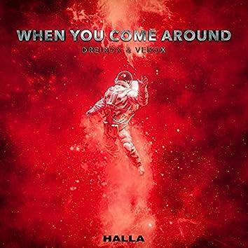 When You Come Around