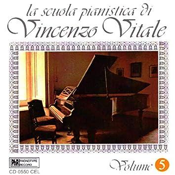 La scuola pianistica di Vincenzo Vitale (Volume 5)