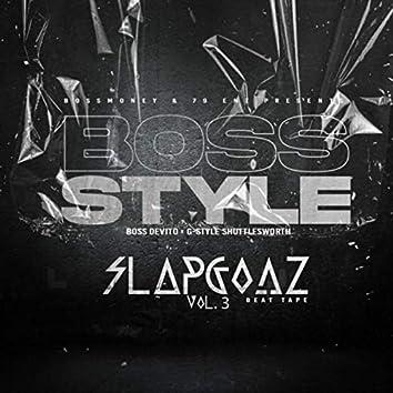 Bossstyle: Slapgodz Vol. 3
