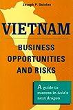 Vietnam: Business Opportunities and Risks