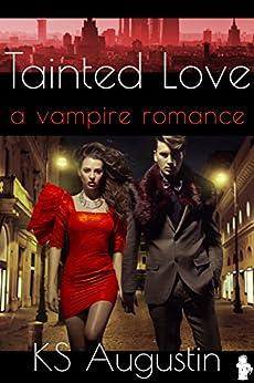 Tainted Love (English Edition) de [KS Augustin]