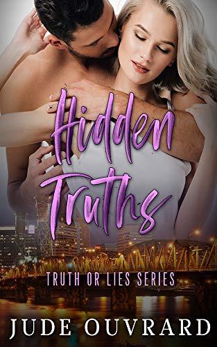 Couverture du livre Hidden Truths (Truth or lies Series Book 2) (English Edition)