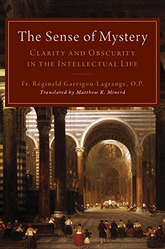 The Sense of Mystery: Clarity and Obscurity in the Intellectual Life (English Edition)