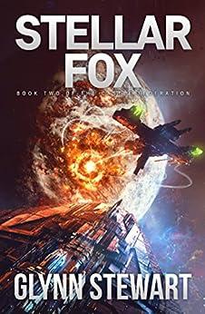 Stellar Fox (Castle Federation Book 2) by [Glynn Stewart]
