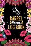 barrel racing log book: barrel racer tracker - oxen lovers log book - pole bending diary for rodeo cowgirl.