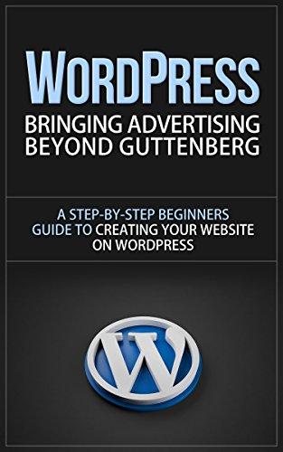 Amazon.com: WordPress: Bringing Advertising Beyond Guttenberg - A …