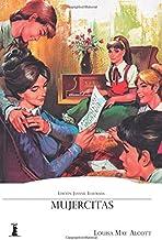 Mujercitas: Edición Juvenil Ilustrada (Spanish Edition)