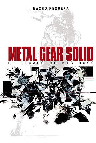 Metal Gear Solid: El legado de Big Boss (Ensayo)
