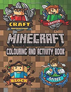 Minecraft Colouring And Activity Book: Ideal For Kids To Inspire Creativity And Relaxation With 50+ Fantasy Colouring and Activity Pages Of Minecraft World