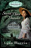 Secret Place of Thunder (Cheney Duvall, M.D.)