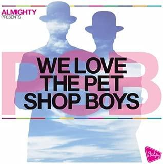 West End Girls (Almighty Boys Club Mix)
